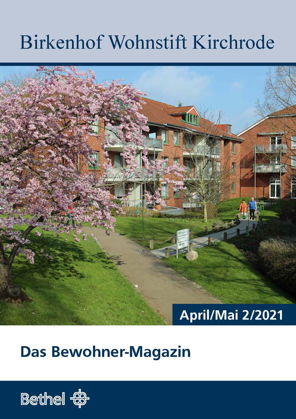Bewohnermagazin April / Mai 2021